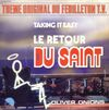 disque live retour du saint theme original du feuilleton t v taking it easy le retour du saint